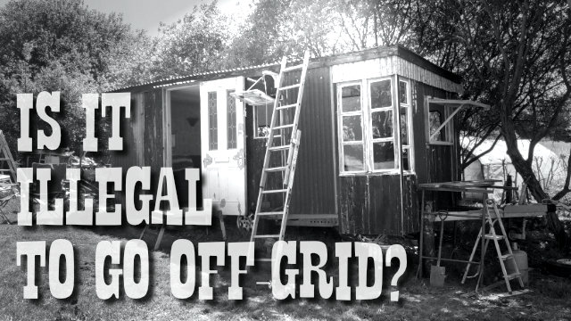 Is off-grid living illegal?